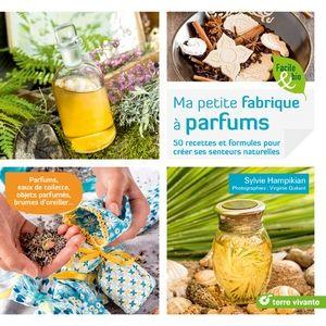 Fête des mères : Ma Petite Fabrique à Parfums de Terre Vivante