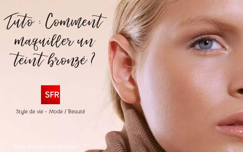 Portail SFR - Maquiller un teint bronzé par Melinda